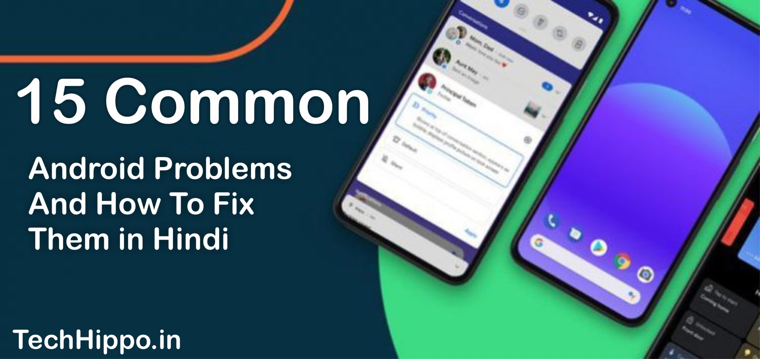 15 Common Android Problems And How To Fix Them in Hindi
