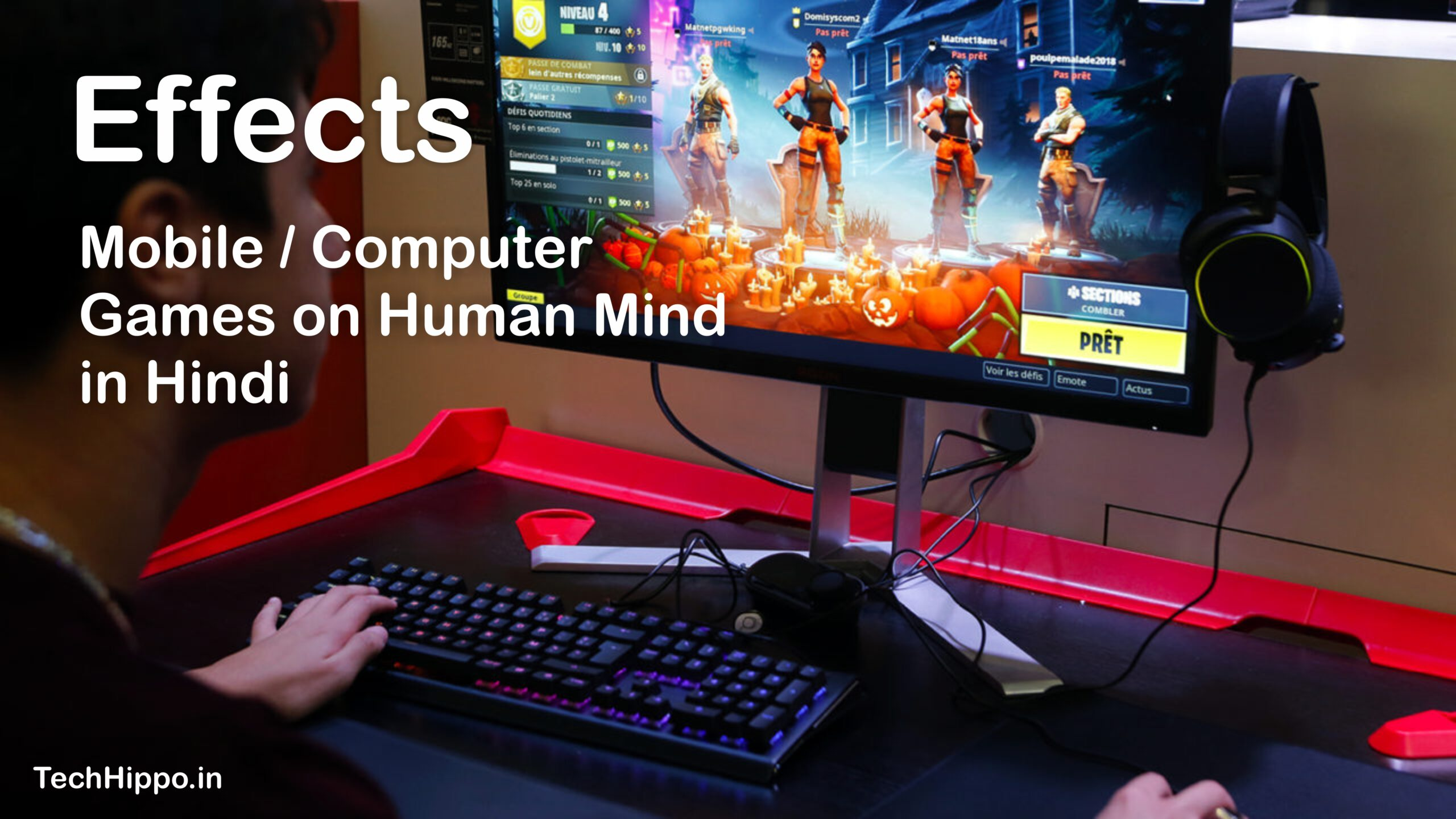 Effects of Mobile or Computer Games on Human Mind in Hindi