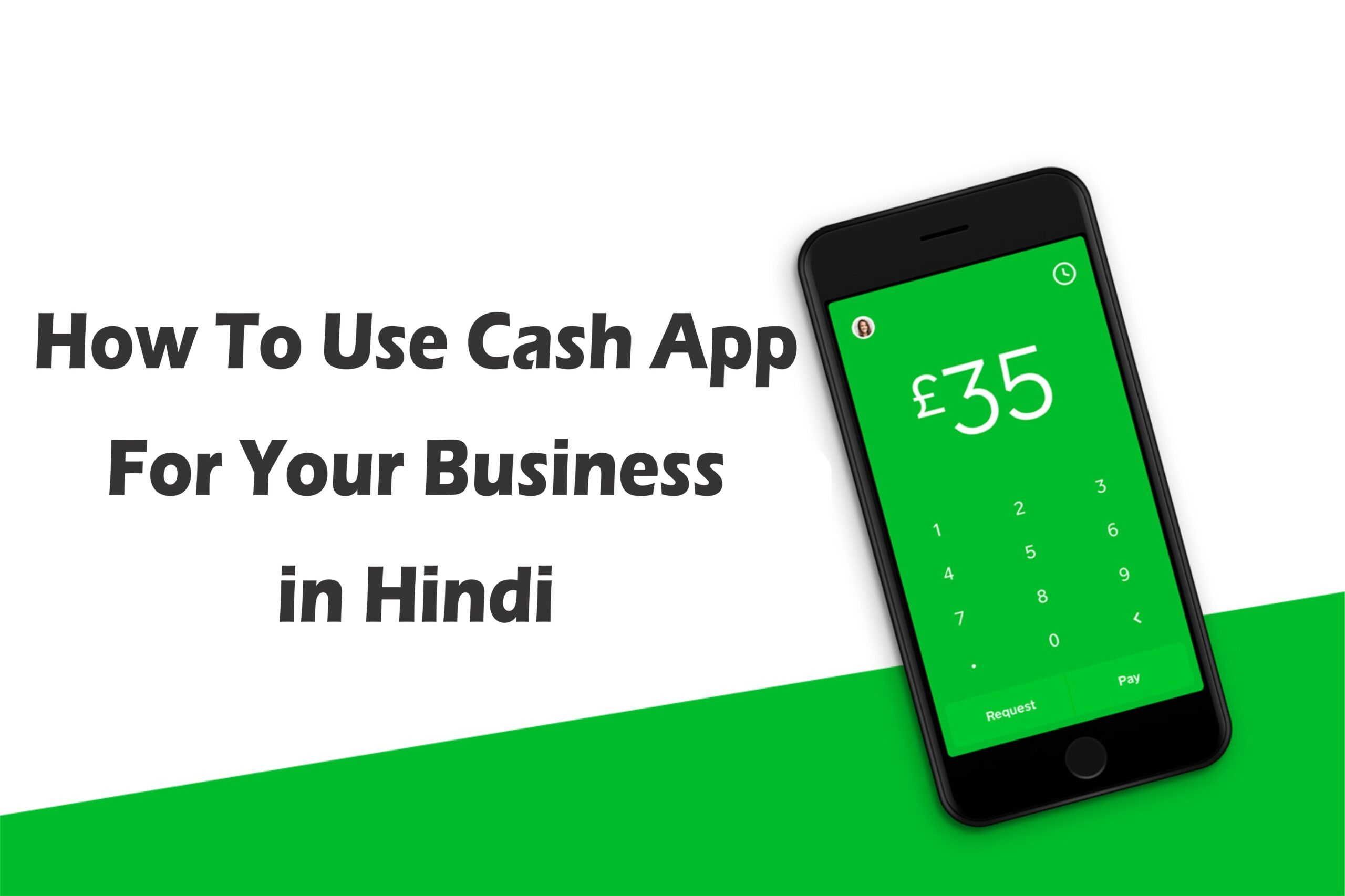 How To Use Cash App For Your Business in Hindi